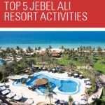 Top 5 Jebel Ali Resort Activities